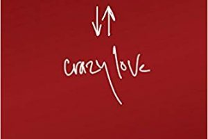 Book Review: Crazy Love – Overwhelmed by a Relentless God by Francis Chan
