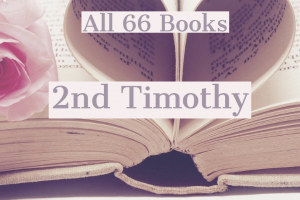 All 66 Books: 2nd Timothy