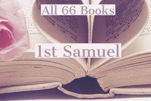 All 66 Books: 1st Samuel