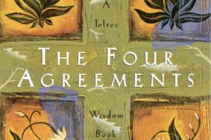 Book Review: The Four Agreements by Don Miguel Ruiz
