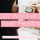 2020: Year of Healthy Wrap-Up