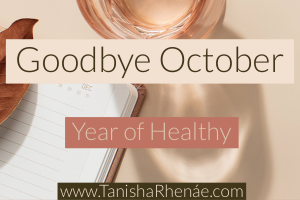 Year of Healthy: Goodbye October