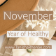 Year of Healthy: November Routines