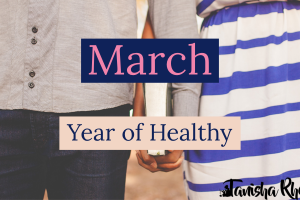 Year of Healthy: March