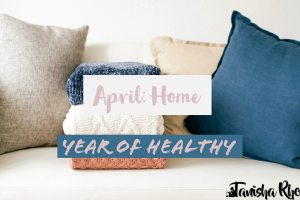Year of Health – April: Home