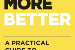 Book Review: Do More Better – A Practical Guide to Productivity by Tim Challies