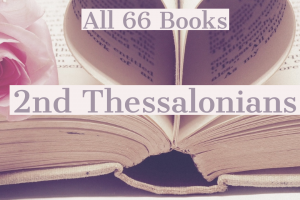 All 66 Books: 2nd Thessalonians