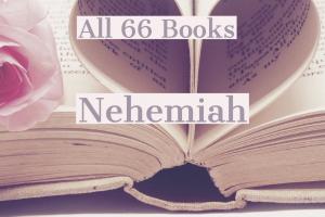 All 66 Books: Nehemiah