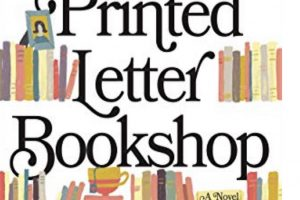 Mini Book Review: The Printed Letter Bookshop by Katherine Reay