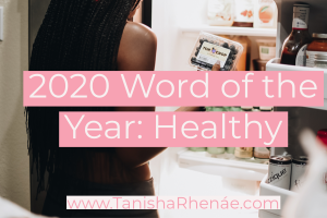 2020 Word of the Year: Healthy