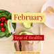 Year of Healthy: February