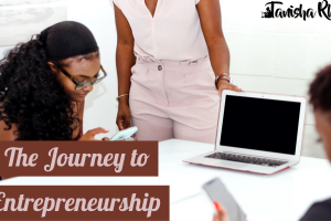 The Journey to Entrepreneurship