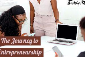 Journey to Entrepreneurship: Update