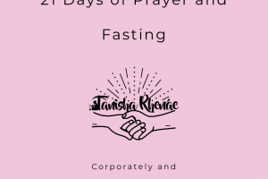 21 Days of Prayer and Fasting: Corporately and Personally
